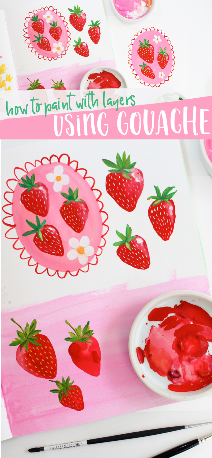 A Gouache Painting Tutorial: Paint These Strawberries And Learn All About Layering Gouache!